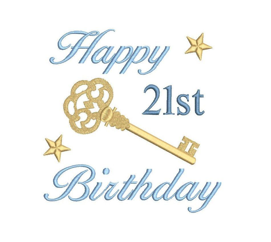 21st Birthday Embroidery Design. 21st Birthday Key. Key to the Door. Antique Key. Machine Embroidery. 3 Sizes. Instant Download. S581-1 ...