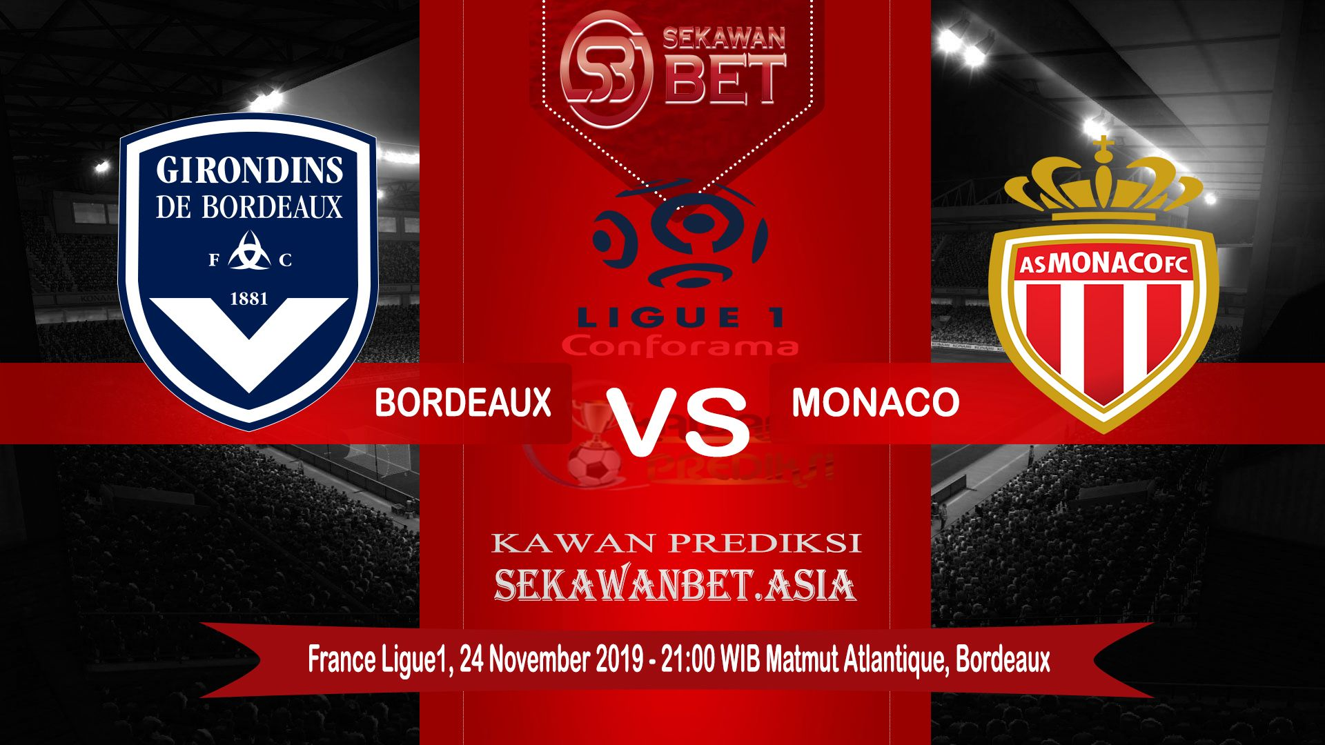 Prediksi Bola Jitu Bordeaux Vs Monaco 24 November 2019