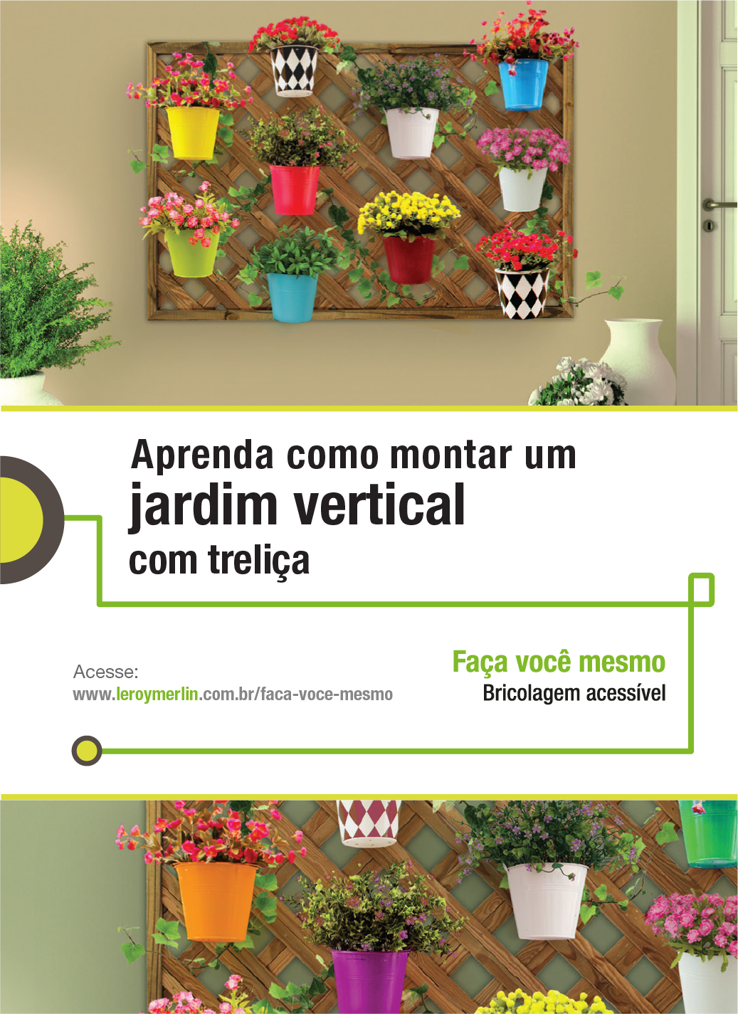 Um cantinho pequeno não é desculpa para não ter plantas em casa, isso porque montar um jardim vertical com treliça é muito fácil como você pode ver e fazer com a nossa Ficha de Bricolagem. http://leroy.co/1O7ebtd