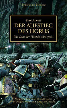 Ebook Der Aufstieg Des Horus Horus Heresy 1 German Edition
