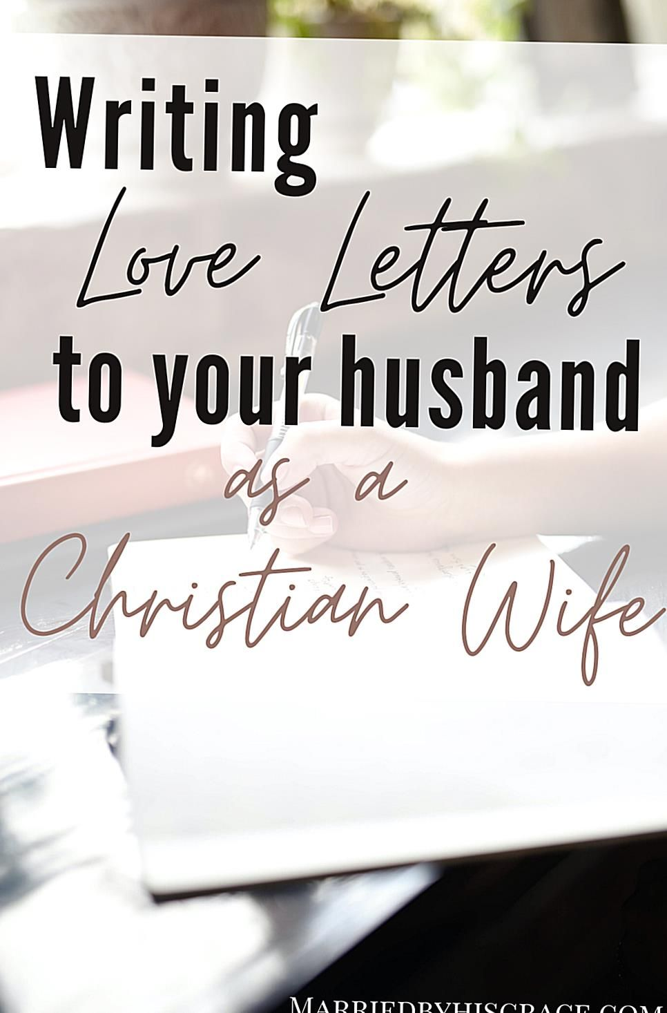 How to write love letters to your husband. Tips and ideas