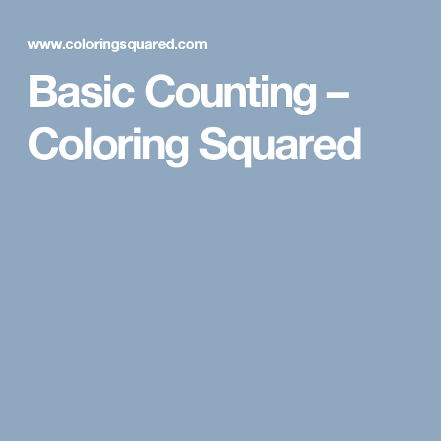 Basic Counting – Coloring Squared   Eskari   Pinterest   Fun ...
