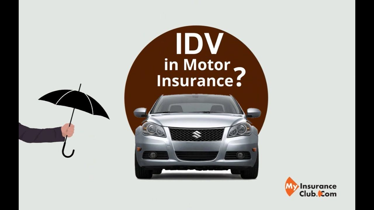 Idv In Motor Insurance In 2020 With Images Motor Car