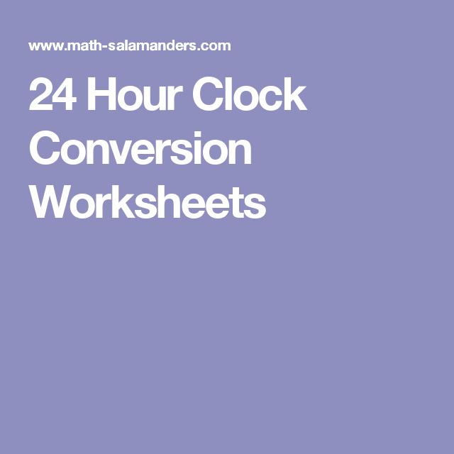 24 Hour Clock Conversion Worksheets | Nursing, baby. | 24 ...