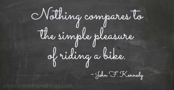 Top 10 I Love Bicycling Words To Live By Pinterest