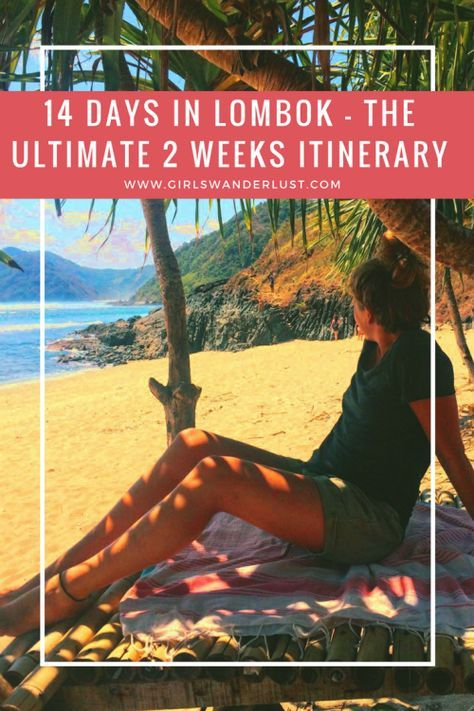 14 Days In Lombok – The Ultimate 2 Weeks Lombok Itinerary