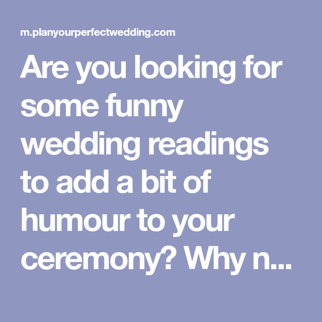 Funny Wedding Readings Guaranteed To Make Your Guests Laugh | Funny ...