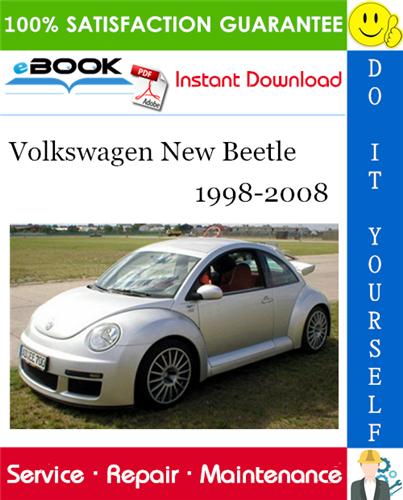 Volkswagen New Beetle Service Repair Manual 1998 2008 Download Volkswagen New Beetle Volkswagen New Beetle