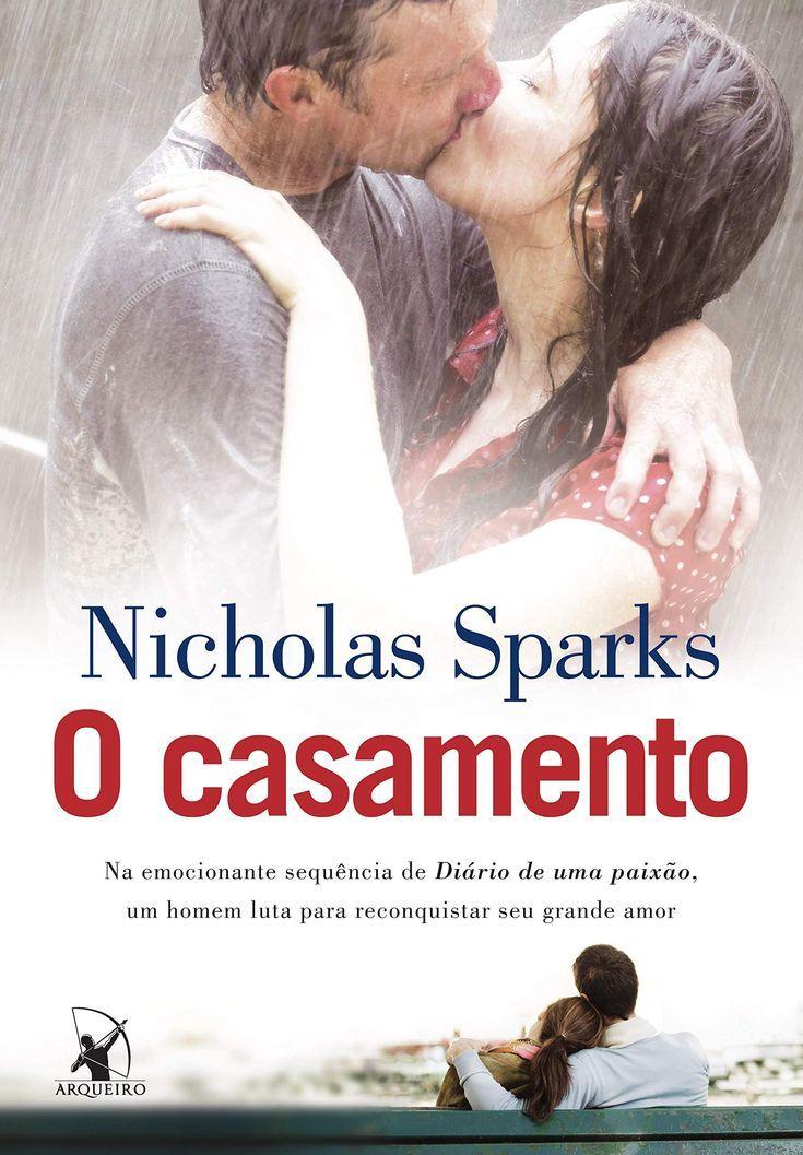 O casamento, de Nicholas Sparks