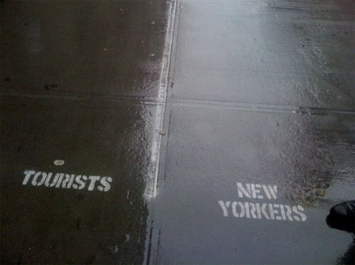 Tourists / New Yorkers.