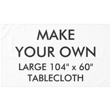 custom personalized large 104 x 60 tablecloth