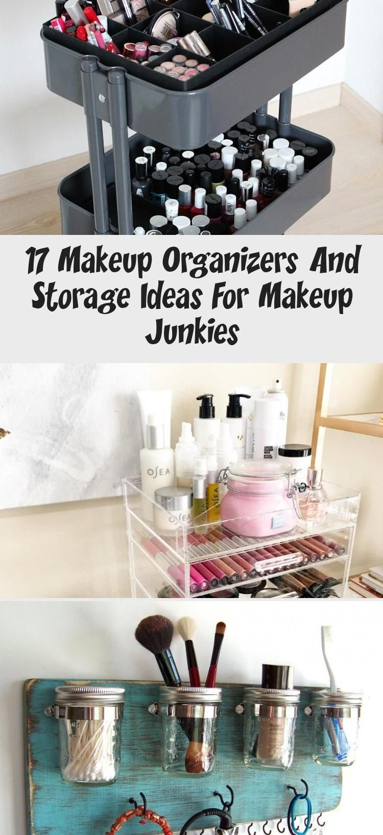 17 Makeup Organizers And Storage Ideas For Makeup Junkies