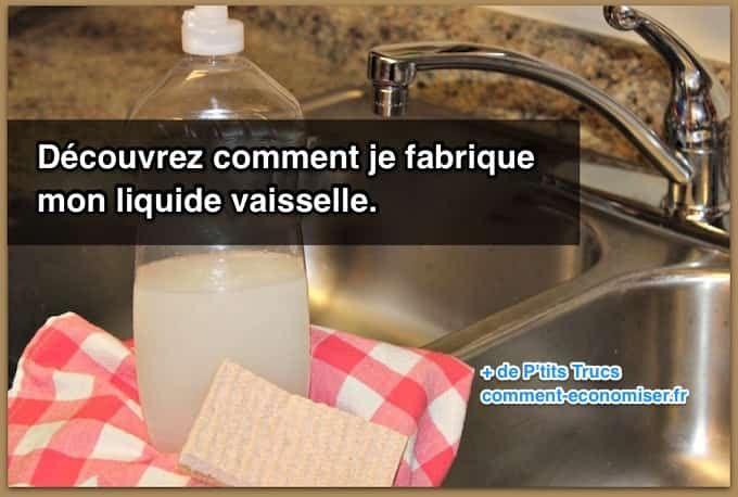 comment je fabrique mon liquide vaisselle entretien liquide vaisselle produit m nager fait. Black Bedroom Furniture Sets. Home Design Ideas