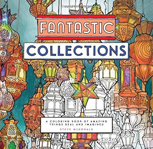 Fantastic Collections A Coloring Book Of Amazing Things Affiliate Link