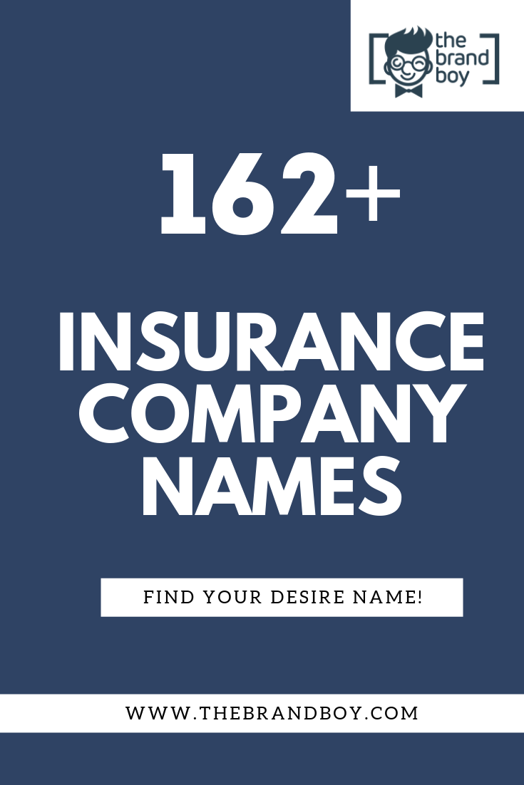 462 Best Insurance Company Names Company Names Best Insurance