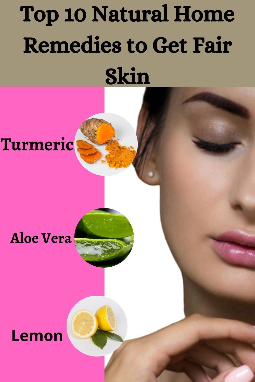Top 12 Natural Home Remedies to Get Fair Skin  Fair skin, Fair