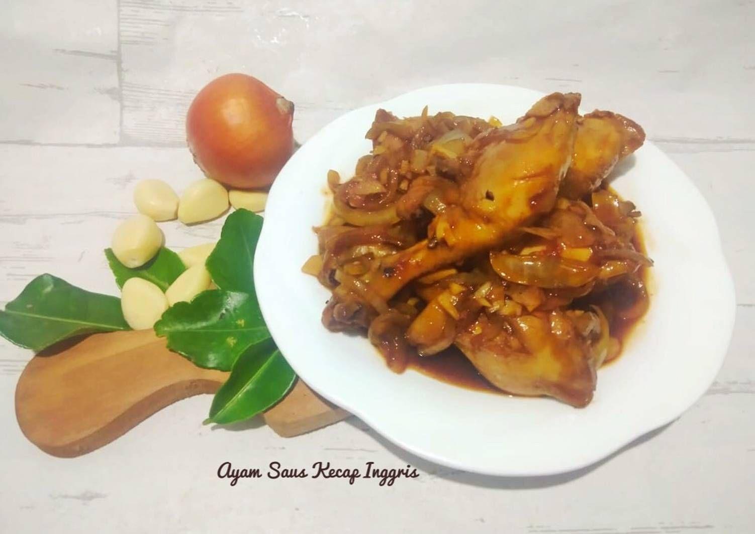 Resep Ayam Saus Kecap Inggris Recook Nana Hanif Oleh Phie Kitchen Resep Resep Ayam Kecap Inggris Ayam