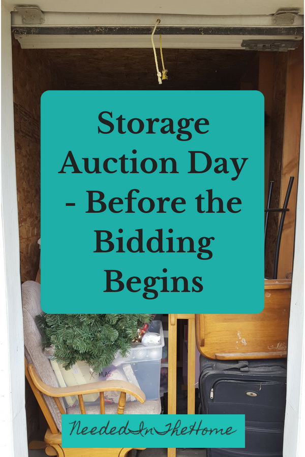 Storage Auction Day Before The Bidding Begins Neededinthehome Storage Auctions Life Storage Auction