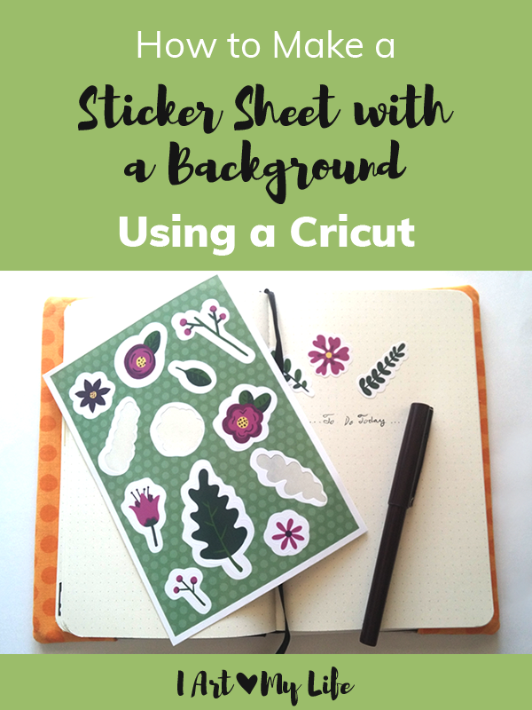 How to Make a Sticker Sheet with a Background Using a Cricut