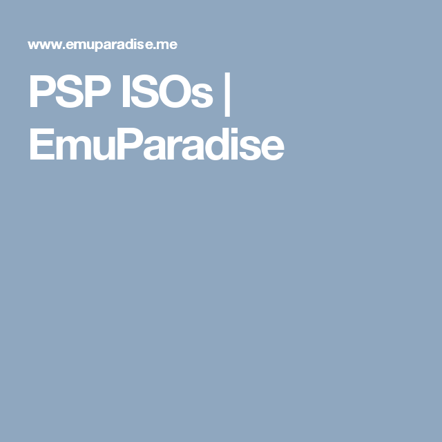 PSP ISOs | EmuParadise | and why didn't u show the game play
