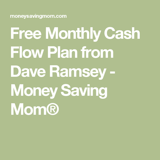 free monthly cash flow plan from dave ramsey