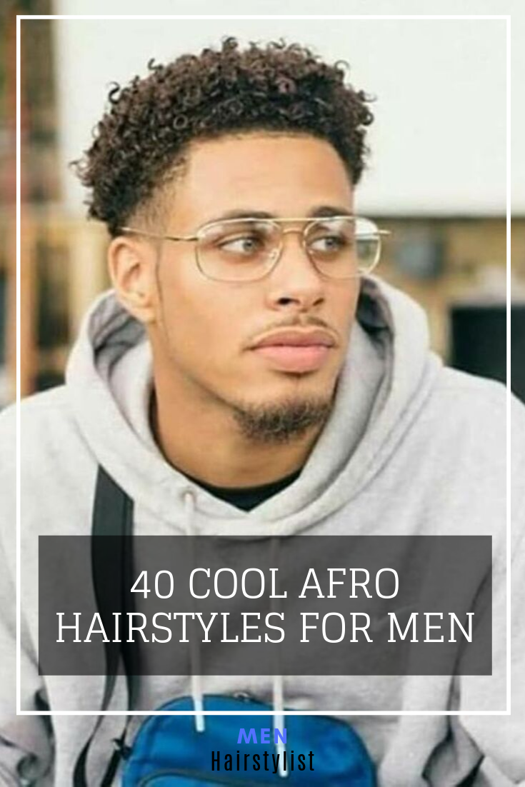 40 Cool Afro Hairstyles for Men -   13 afro hairstyles Men ideas