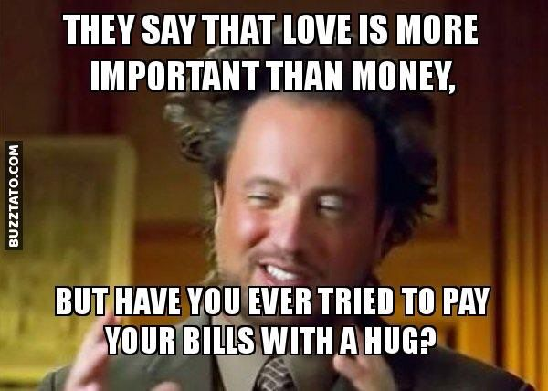 Money Is Not Important Hug Important Love Meme Money Got Memes Celebrity Memes Memes