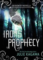 Iron's Prophecy, a novella in The Iron Fey series by Julie Kagawa, is free in the Kindle store and from Barnes & Noble, Kobo and Sony, court...