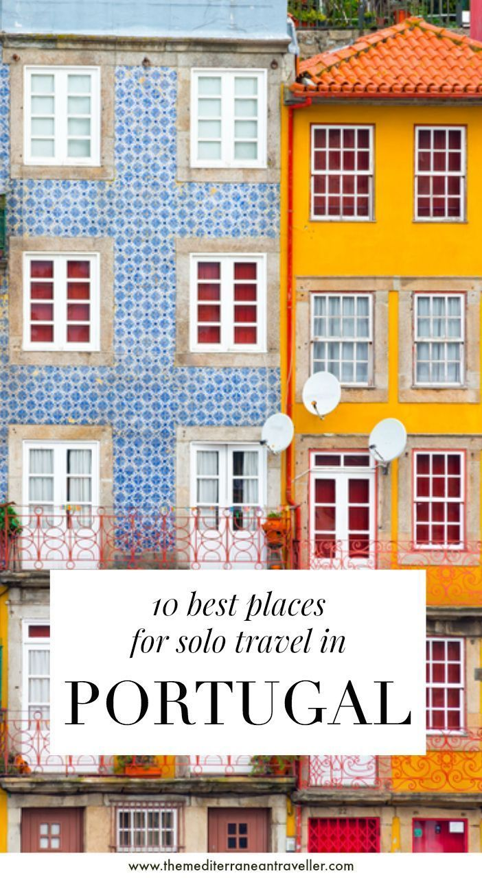 10 Best Places in Portugal for Solo Travel #bestplacesinportugal