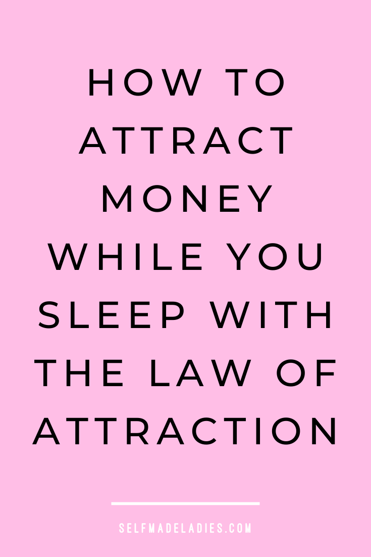 Manifest Money in Your Sleep With the Law of Attraction