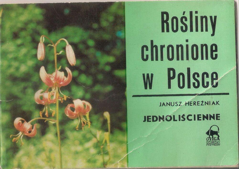Janusz Herezniak Rosliny Chronione W Polsce Book Cover Books Cover