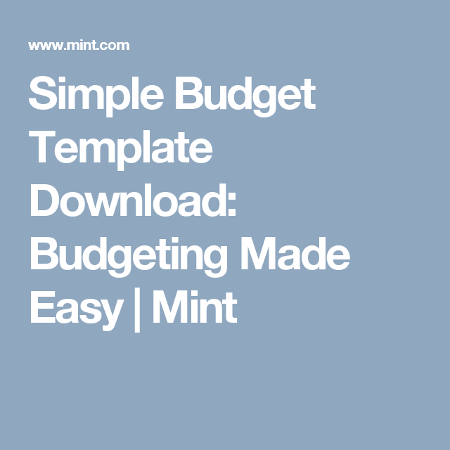 Simple Budget Template Download Budgeting Made Easy Mint Save