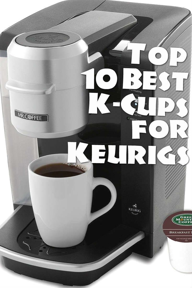 Best one cuppers the top 10 best kcups for keurigs with