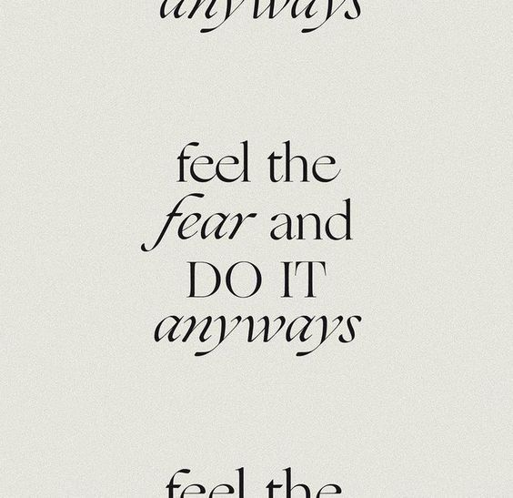 Inspirational quote about facing your fears