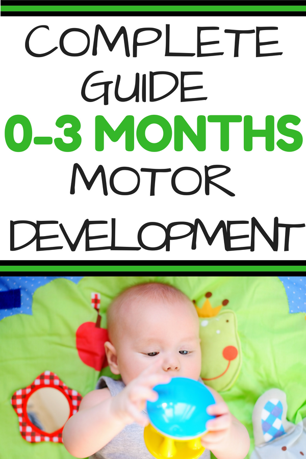 Baby Motor Skills Everything You Need To Know About 0 3 Months Physical Development Baby Motor Skills Baby Learning Physical Development
