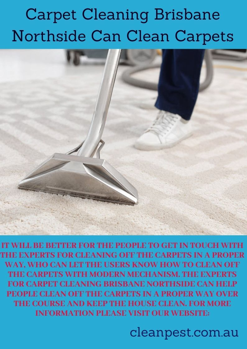 Carpet Cleaning Brisbane Northside Can Clean Carpets How To Clean Carpet Carpet Clean House