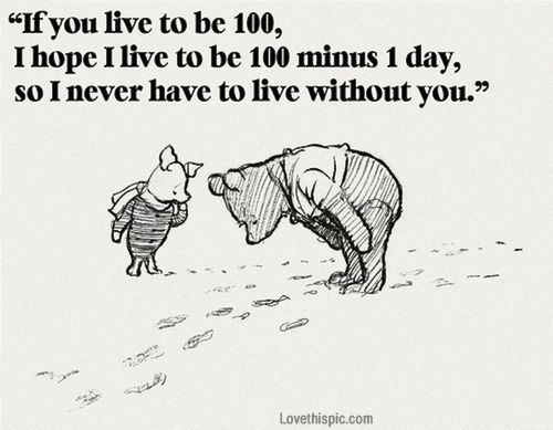 never live without you love love quotes quotes quote love quote winnie the pooh