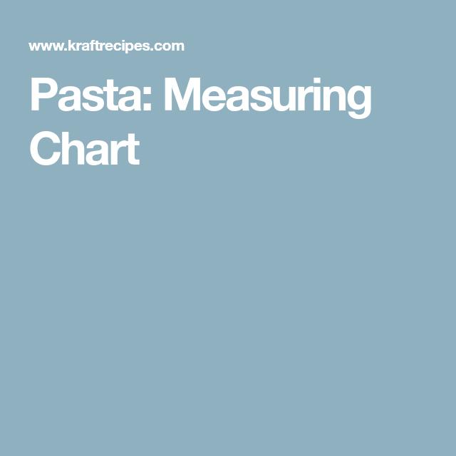 Pasta Measuring Chart Pasta Measurement Chart Chart