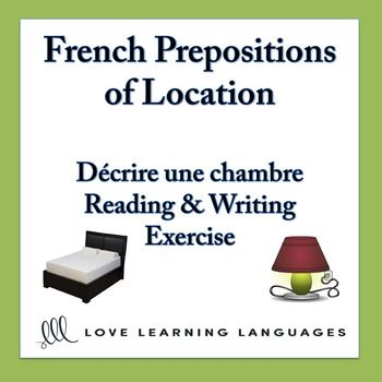 french prepositions of location reading exercise and writing worksheet prepositions writing. Black Bedroom Furniture Sets. Home Design Ideas