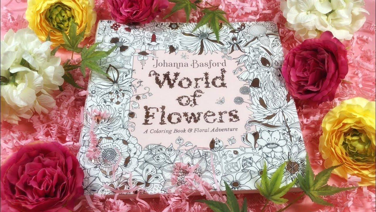 Flip through world of flowers coloring book by johanna