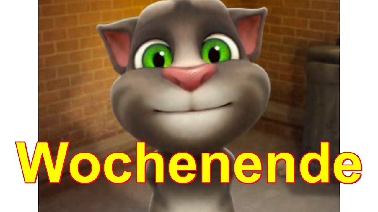 samstag sonntag ich w nsche dir ein sch nes wochenende talking tom sprechende katze neue. Black Bedroom Furniture Sets. Home Design Ideas
