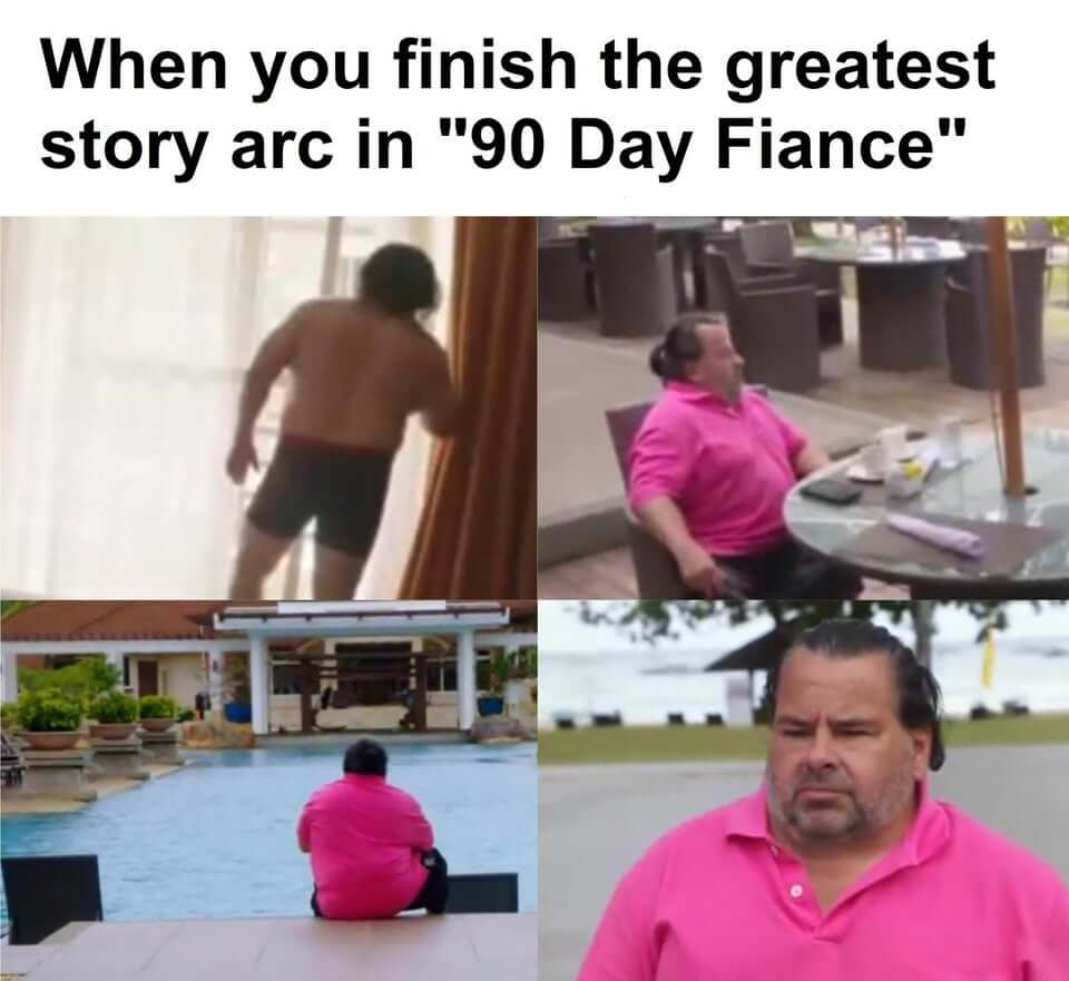 Invest In The Greatest Tv Series Of All Time Meme Economy 90 Day Fiance Memes Fiance Humor