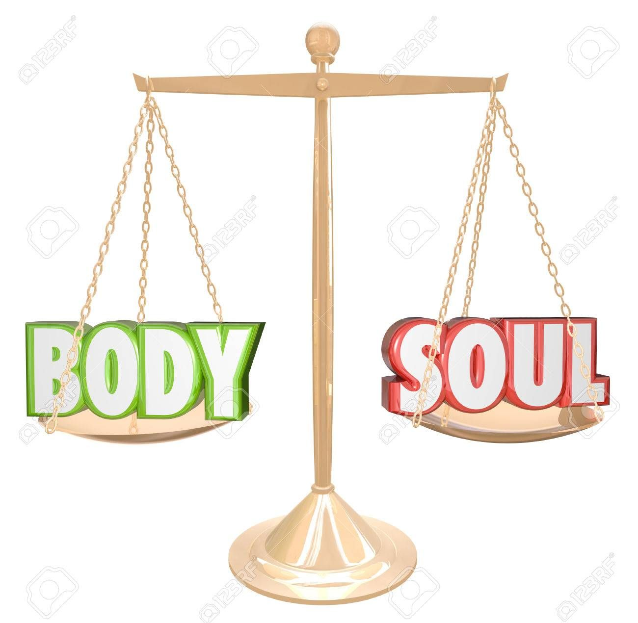 The words Body and Soul weighed on a scale in perfect balance to illustrate the goal of complete health, joy, happiness and fulfillment in life ,