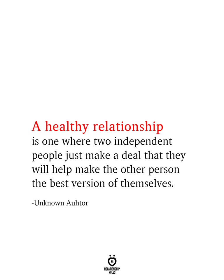 A Healthy Relationship Is One