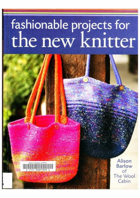 Fashionable Projects for a new knitter (Alyson Barlow)