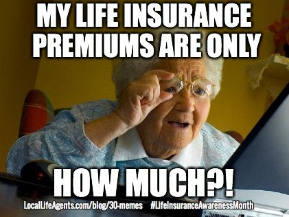 e9d4a2a29c2d5f1c3d18d14fd5b05a0a funny life insurance memes form local life agents funny financial
