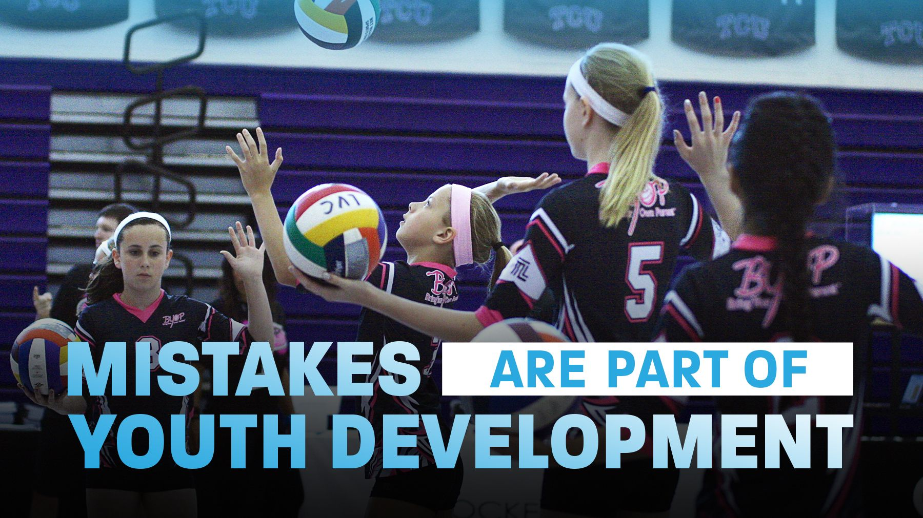 Making Mistakes Is Part Of Youth Development With Images Coaching Volleyball Youth Volleyball Volleyball