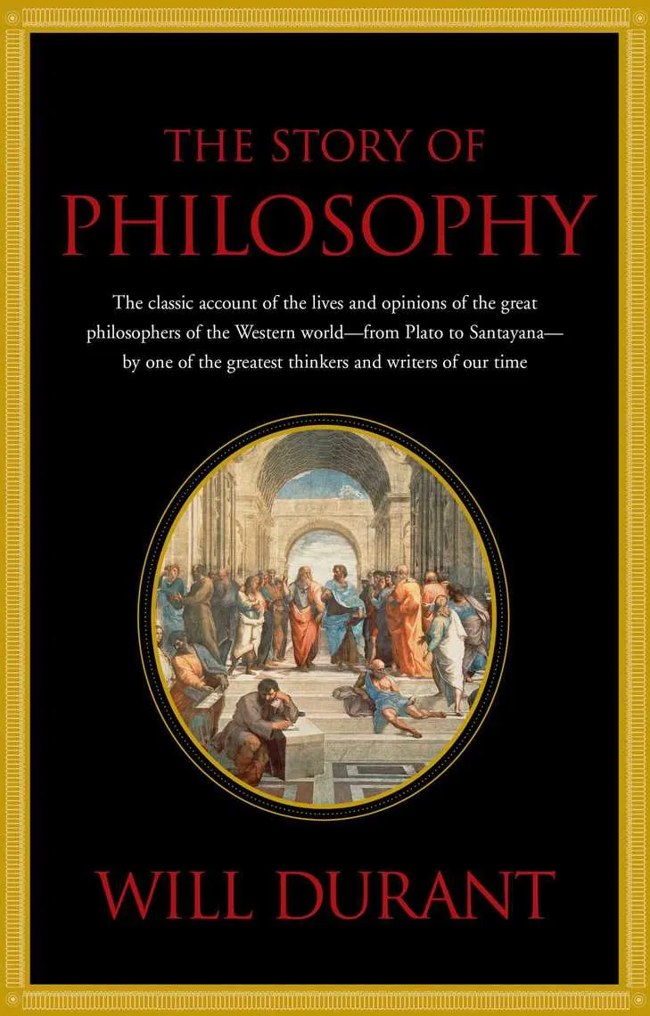 The Story Of Philosophy Kindle Edition By Will Durant Philosophy Best Books For Men Ebook