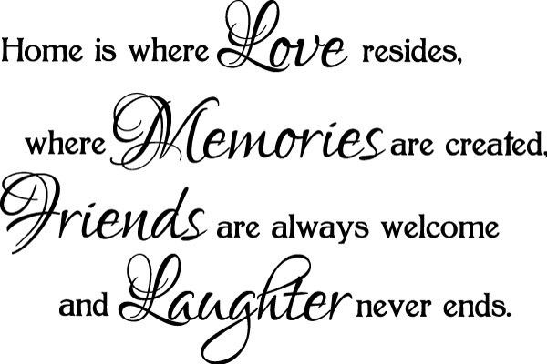 Welcome To Our Home Quotes Housewarming Quotes Welcome Quotes Home Quotes And Sayings