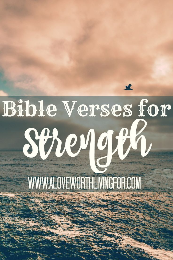 Bible Quotes About Strength Bible Verses For Strength  Strength Bible And Faith
